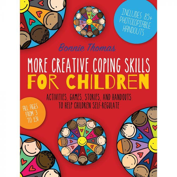 More Creative Coping Skills for Children - Book