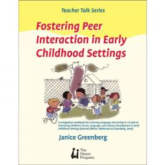 Fostering Peer Interaction in Early Childhood Settings Book by Hanen (Teacher Talk Series)