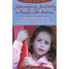 Managing Anxiety in People with Autism - Book