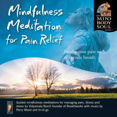 Mindfulness Meditation for Pain Relief - CD