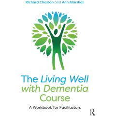 The Living Well with Dementia Course: A Workbook for Facilitators - Book