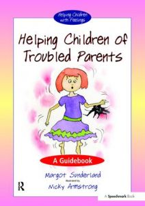 Helping Children of Troubled Parents
